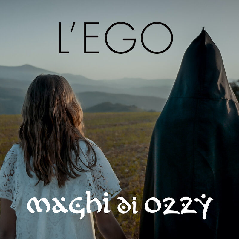 """Maghi di Ozzy – """"L'Ego"""" è il singolo anticipazione del nuovo album"""
