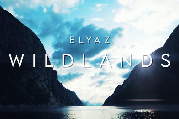 """Elyaz – è uscito """"Wildlands"""""""